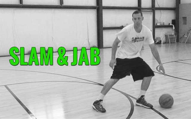 slam and jab step